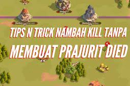 Tips n Trick nambah kill tanpa membuat prajurit died  || Rise of Kingdom