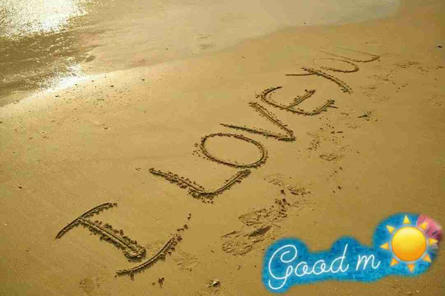 good morning image of i love you heart on beach sand for her