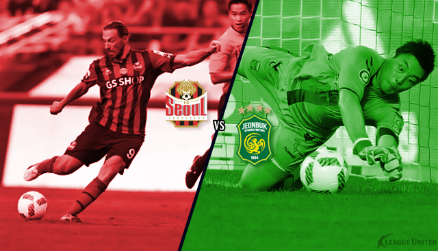 FC Seoul vs Jeonbuk Hyundai Motors K-League Classic Preview