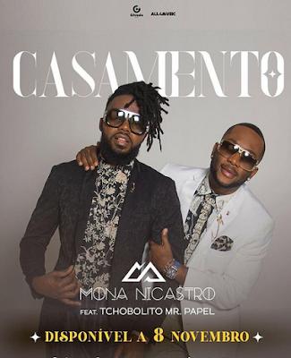 Mona Nicastro Feat. Tchobolito Mr. Papel – Casamento ( 2019 ) [DOWNLOAD]