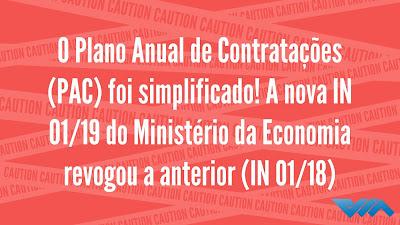 A nova IN 01/19 do Ministério da Economia revogou a anterior (IN 01/18)