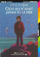 Celui qui n'avait jamais vu la mer de J.M.G. Le Clézio