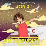 Jon Z - JonTrapVolta Cover