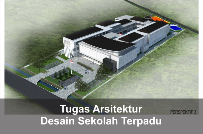 Desain Sekolah Terpadu