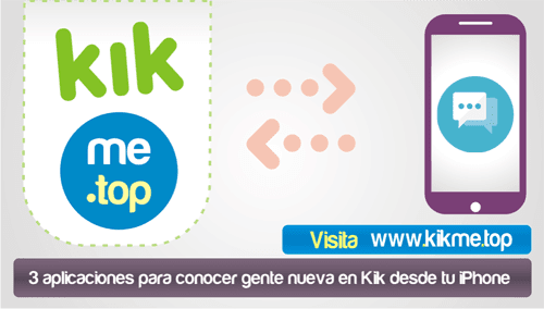 3 aplicaciones para conocer gente nueva en Kik desde tu iPhone