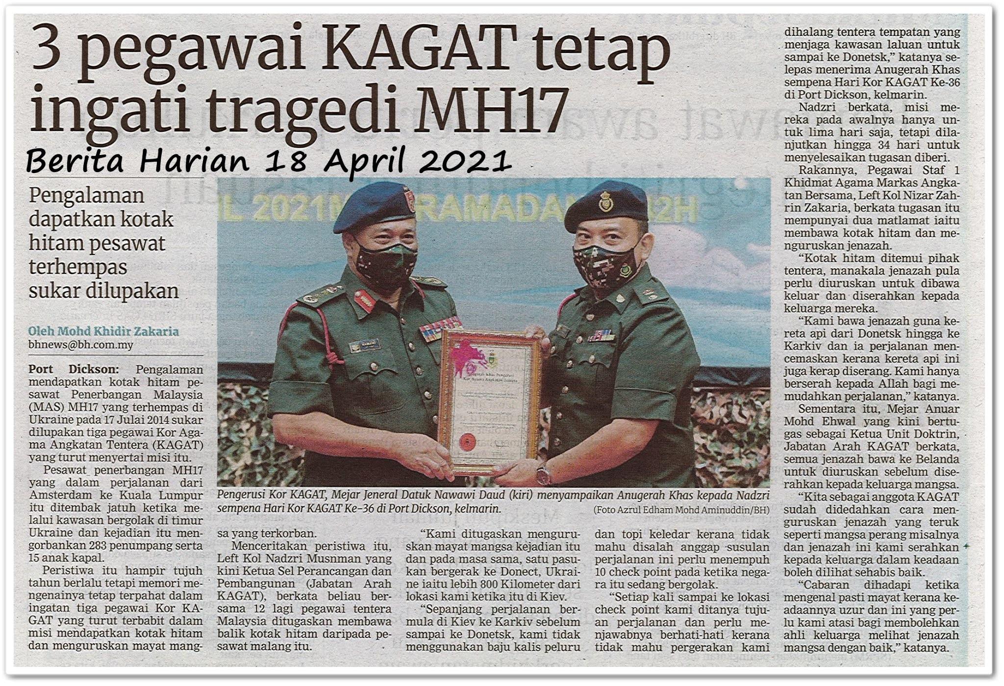 3 pegawai KAGAT tetap ingati tragedi MH17 - Keratan akhbar Berita Harian 18 April 2021