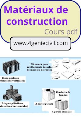 exposé sur les matériaux de construction, es principaux matériaux de construction, matériaux de construction génie civil pdf,