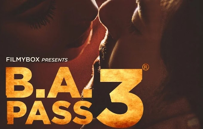 B.A. Pass 3 (2021) Full Movie Download