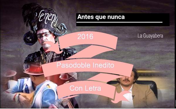 """✨Pasodoble ⚫no cantado en el Falla de 🥇JC Aragón """"Antes que nunca"""". """"La guayabera"""" (2016) con LETRA"""
