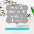 Writing Wednesdays: How to deal with writers' block