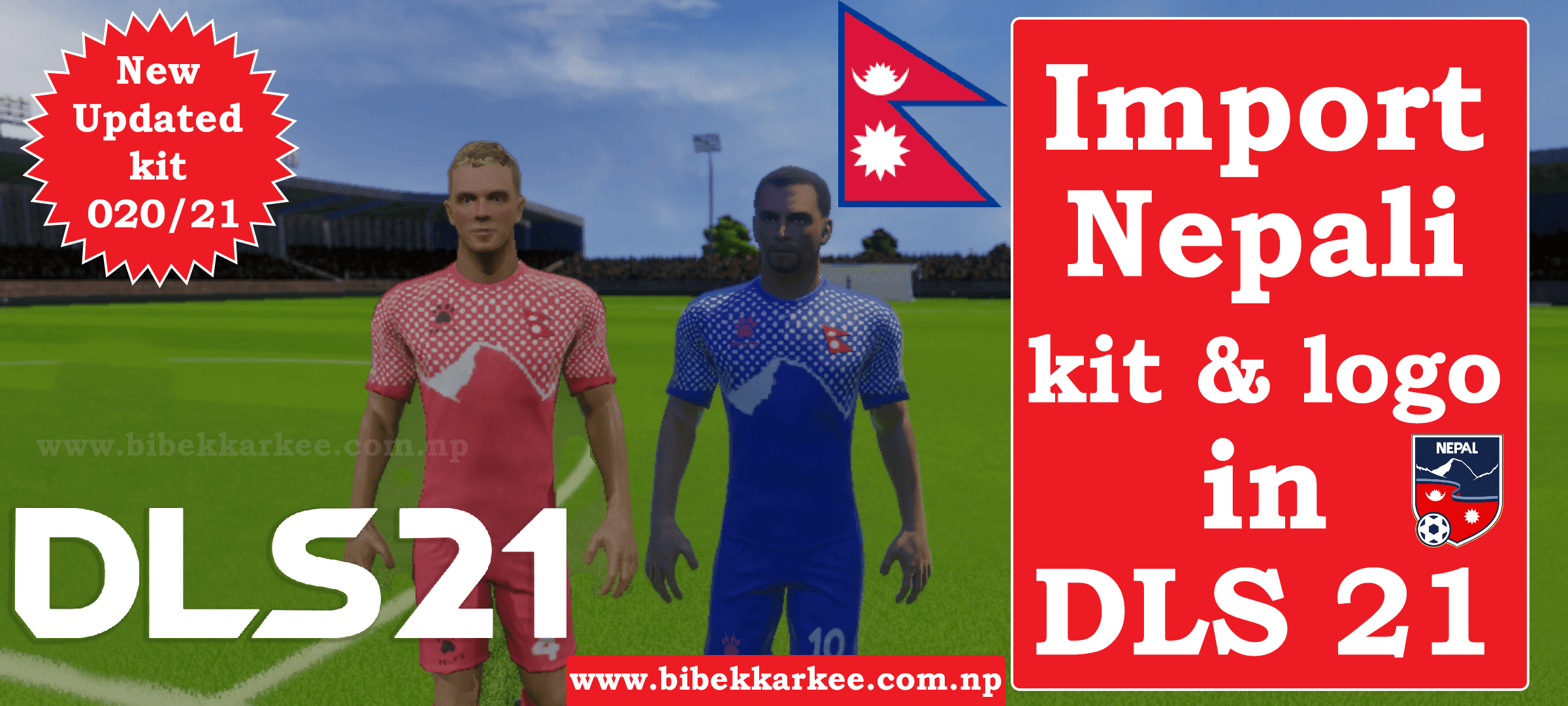 Nepal Dream League Soccer Kits and Logo 2021 (DLS21)