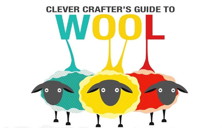 Clever Crafter's Guide to Wool #infographic