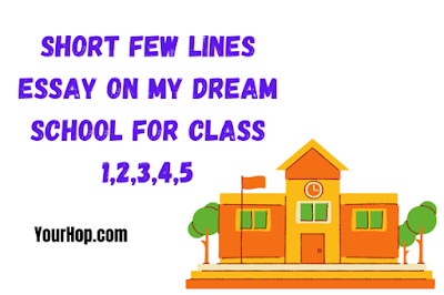 My Dream School Essay