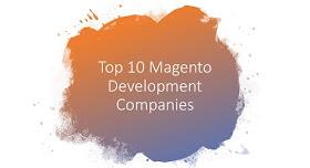 Top 10 Magento Development Companies