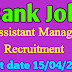 IDBI Bank Recruitment 2019, 500 Asistant Manager