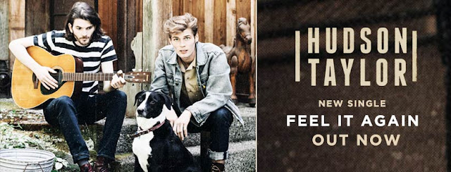 "Hudson Taylor Unveil New Single ""Feel It Again"""