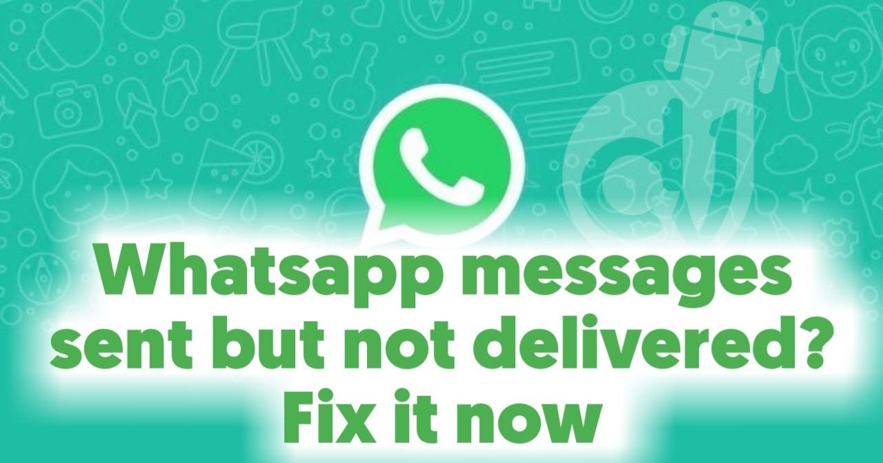 whatsapp messages not delivering