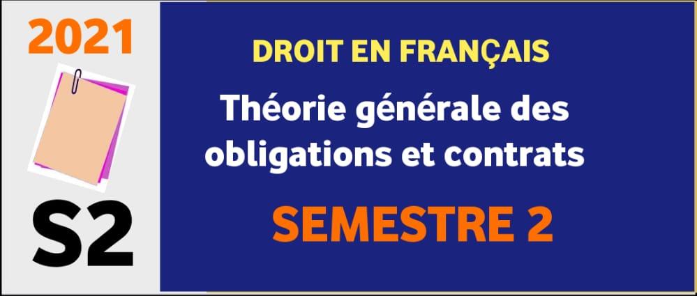 S2 droit en français - Théorie générale des obligations et contrats