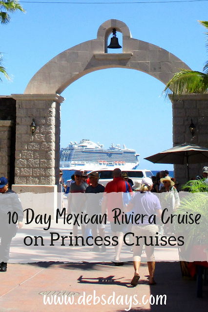 10 day Mexican Riviera cruise on Princess Cruises