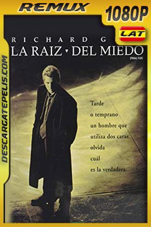 La raíz del miedo (1996) 1080p BDRemux Latino – Ingles