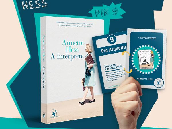 Coleção Pin Arqueiro: A Intérprete, de Annette Hess, vendido para 21 países