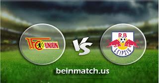 مشاهدة مباراة لايبزيغ ويونيون برلين بث مباشر اليوم  18-01-2020 في الدوري الالماني