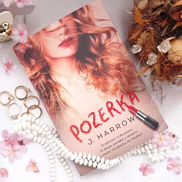 """""""Pozerka"""" J. Harrow - Wydawnictwo Zysk i S-ka."""