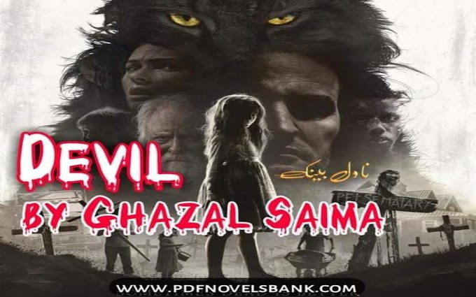 Devil Novel by Ghazal Saima Complete Pdf Download