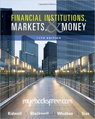 Financial Institutions, Markets & Money Pdf Book 11e by Kidwell, Blackwell, Whidbee, Sias