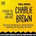 """[News]Instituto Lumiere terá montagem de """"Meu Amigo, Charlie Brown"""" em curso de férias online"""