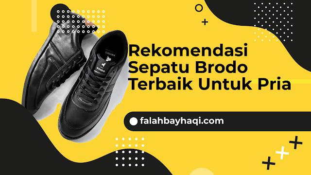 Rekomendasi Sepatu Brodo Terbaik Untuk Pria