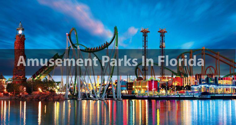 Amusement Parks In Florida