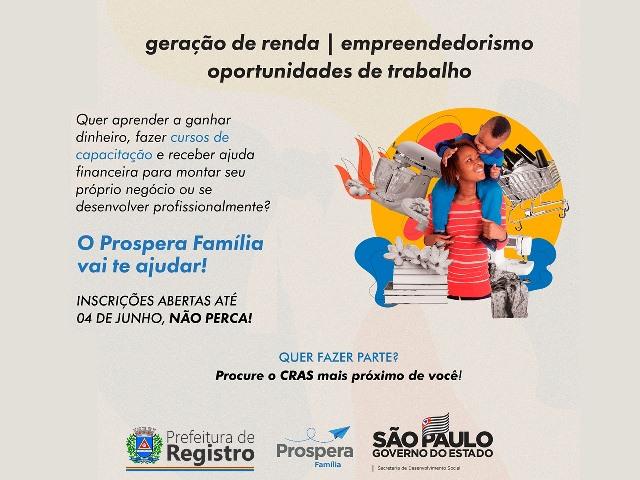 Inscrições para Programa Prospera Família seguem até o dia 4 de junho