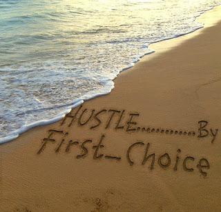 First Choice Hustle song