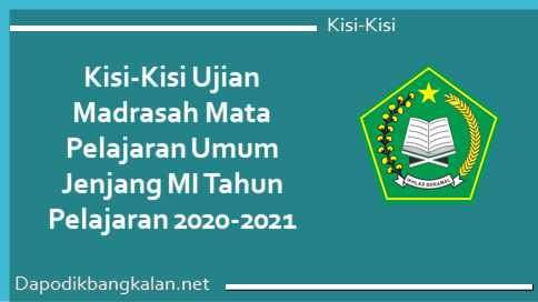 Kisi-kisi ujian madrasah mapel umum