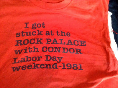 September 1981... Condor t-shirt... at the Rock Palace on Staten Island around the corner from my house... it was an amazing night... every fucking Sunday with these guys! I was late for work... every fucking Monday... lolol
