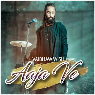 Aaja Ve (2019) Indian Pop