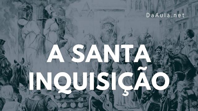 História: A Santa Inquisição
