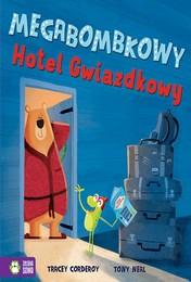 http://lubimyczytac.pl/ksiazka/4868217/megabombkowy-hotel-gwiazdkowy