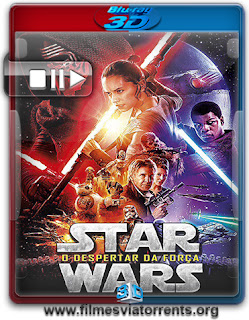 Star Wars: O Despertar da Força Torrent - BluRay Rip 1080p 3D HSBS Dual Áudio 5.1 (2015)