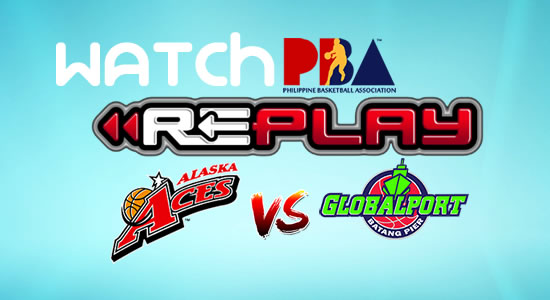 Video List: Alaska vs GlobalPort game replay February 4, 2018 PBA Philippine Cup