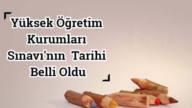 SINAV TARİHLERİ