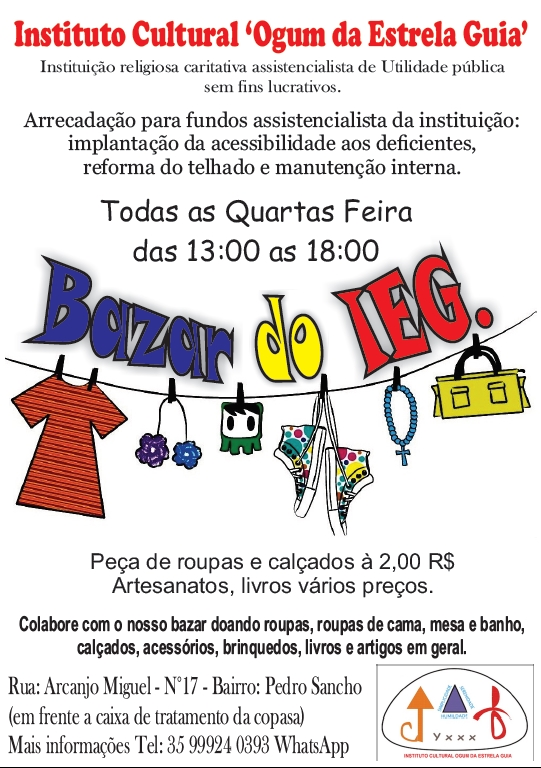 Bazar do IEG Todas as quartas feiras das 13:00 as 18:00