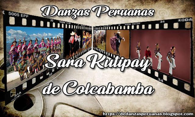 reseña de sara kutipay de colcabamba