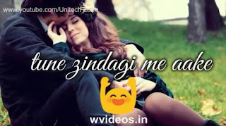 Tune Zindagi Mein Whatsapp Status Love Video