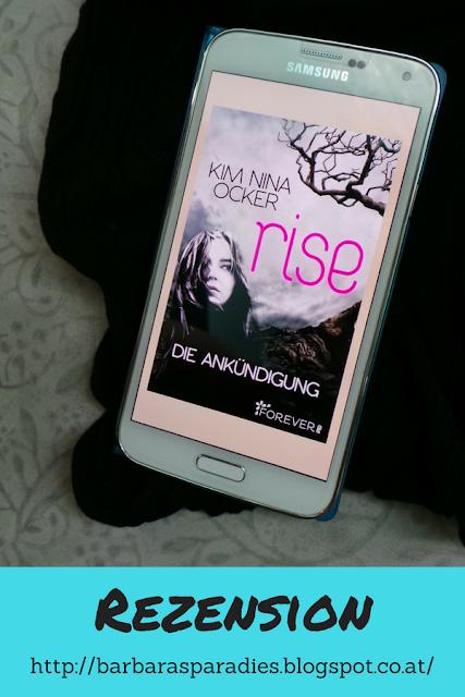 Buchrezension #207 Rise 1 - Die Ankündigung von Kim Nina Ocker
