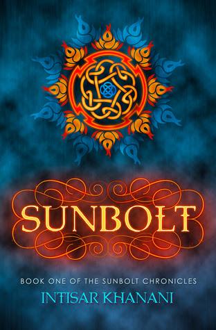 Sunbolt by Intisar Khanani