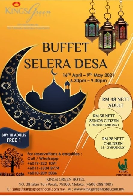 Ramadan Review Buffet Selera Desa Kings Green Hotel Melaka