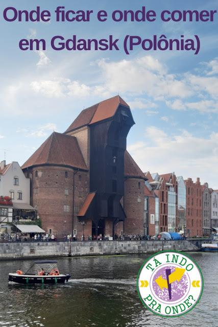 Onde ficar e onde comer em Gdansk (Polônia)