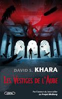 couverture du livre Les vestiges de l'aube de David Khara